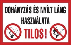 Dohányzás és nyílt láng használata tilos! (2 piktogram)