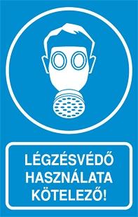 Légzésvédő használata kötelező!