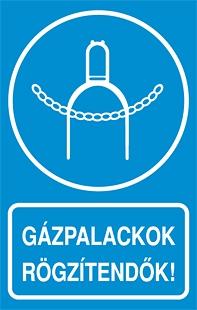 A Gázpalackok rögzítendők!