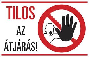 Tilos az átjárás!