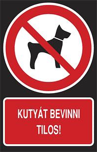 Kutyát bevinni tilos!