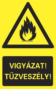 Vigyázat! Tűzveszély!